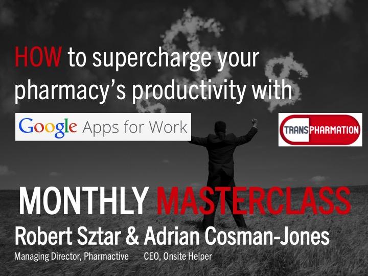 Masterclass – Google Apps for Pharmacy