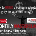 Transpharmation Masterclass: Build your Customised Pharmacy Retail Category Hilary Kahn