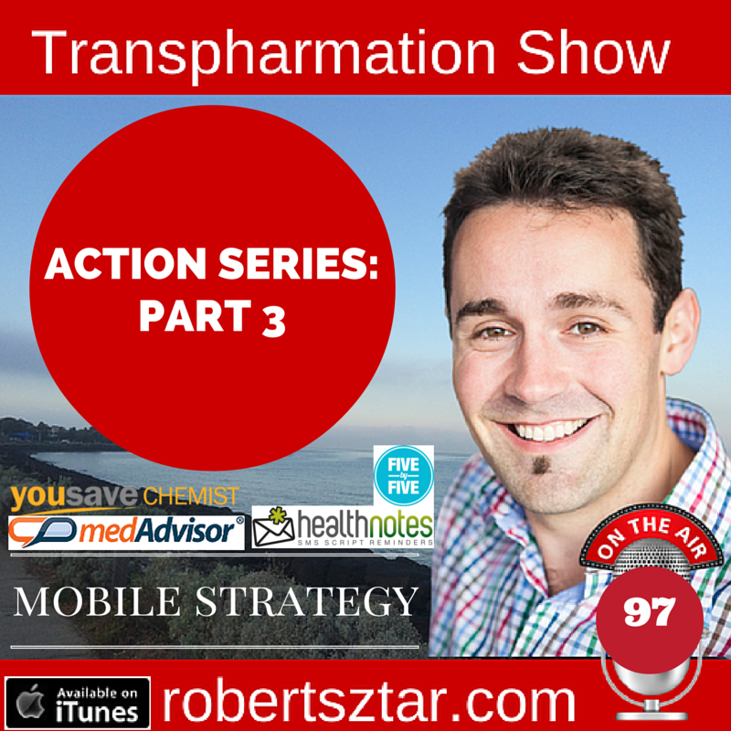 Transpharmation Action Series Part 3 - Mobile Pharmacy Platforms - SMS Reminders, Mobile Applications, Virtual Pharmacist, Digital Patient Experiences